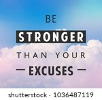 be stronger than yours excuses  ... | Shutterstock . vector #1036487119