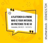 vector quotation. a flatterer...   Shutterstock .eps vector #1036521724