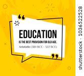 vector quotation. education is...   Shutterstock .eps vector #1036522528