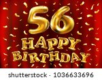 vector happy birthday 56th... | Shutterstock .eps vector #1036633696