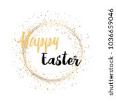 happy easter with gold sparkles ... | Shutterstock .eps vector #1036659046