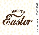 happy easter card with hand... | Shutterstock .eps vector #1036659049