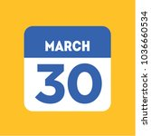 march 30 calendar icon flat.... | Shutterstock .eps vector #1036660534