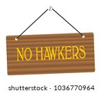 no hawkers wooden sign in wood...   Shutterstock . vector #1036770964