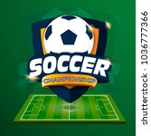 soccer logo. logo sports.... | Shutterstock .eps vector #1036777366