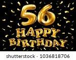 vector happy birthday 56th...   Shutterstock .eps vector #1036818706