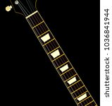 a guitar neck with ebony... | Shutterstock . vector #1036841944
