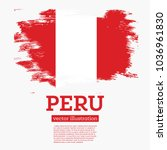 peru flag with brush strokes.... | Shutterstock .eps vector #1036961830