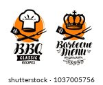 bbq  barbecue logo or label.... | Shutterstock .eps vector #1037005756
