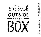 think outside the box lettering.... | Shutterstock .eps vector #1037048833