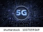 5g   5th generation wireless... | Shutterstock . vector #1037059369