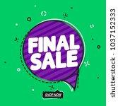 final sale  speech bubble... | Shutterstock .eps vector #1037152333