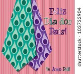 Bright peacock design Portuguese 'Happy Father's Day' neck tie card in vector format. - stock vector