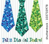 Bright mosaic Spanish 'Happy Father's Day' neck tie card in vector format. - stock vector