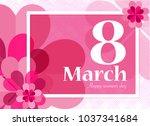 happy women's day for...   Shutterstock .eps vector #1037341684