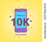 thank you 10k followers  vivid... | Shutterstock .eps vector #1037461423