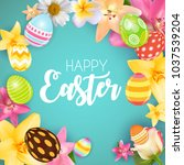happy easter cute background...   Shutterstock . vector #1037539204