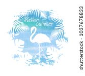 hello summer lettering flamingo ... | Shutterstock .eps vector #1037678833