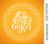 happy easter poster with hand... | Shutterstock .eps vector #1037707930