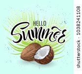 lettering hello summer wrote by ... | Shutterstock .eps vector #1038241108