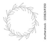 vector hand drawn floral wreath ... | Shutterstock .eps vector #1038269350