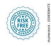 risk free 100  satisfaction... | Shutterstock .eps vector #1038308473