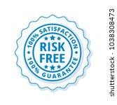 risk free 100  satisfaction... | Shutterstock .eps vector #1038308473