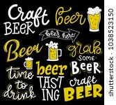 set of lettering quotes  beer... | Shutterstock .eps vector #1038523150