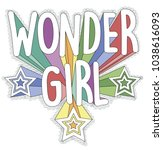 wonder girl  vector graphics... | Shutterstock .eps vector #1038616093