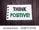word  writing think positive.... | Shutterstock . vector #1038711928