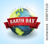 happy earth day banner april 22 ... | Shutterstock .eps vector #1038719110