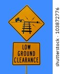 Low Ground Clearance Sign At...