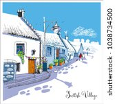 scottish village  hand drawn... | Shutterstock .eps vector #1038734500