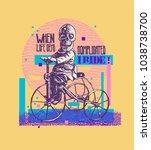 design t shirt or poster when... | Shutterstock .eps vector #1038738700