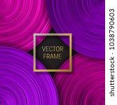 volumetric frame on saturated...   Shutterstock .eps vector #1038790603