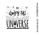 enjoy the universe. space... | Shutterstock .eps vector #1038803944