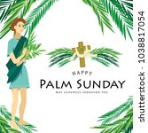religion holiday palm sunday... | Shutterstock .eps vector #1038817054