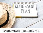 retirement plan hand written in ... | Shutterstock . vector #1038867718