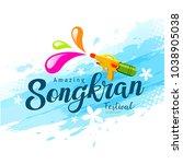 vector amazing songkran... | Shutterstock .eps vector #1038905038