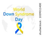 symbol of world down syndrome... | Shutterstock .eps vector #1039011400