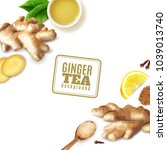 cup with ginger tea  fresh... | Shutterstock .eps vector #1039013740