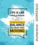 life is like riding a bicycle ... | Shutterstock .eps vector #1039053610