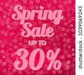 spring sale banner 30  discount ... | Shutterstock .eps vector #1039069243