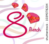 greeting card for march 8.... | Shutterstock .eps vector #1039078204