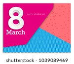 vector 8 march   women's day... | Shutterstock .eps vector #1039089469