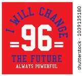i will change the future slogan ... | Shutterstock .eps vector #1039135180