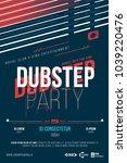 dubstep party flyer. dj dance... | Shutterstock .eps vector #1039220476