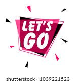let's go  greeting card or sign ... | Shutterstock .eps vector #1039221523