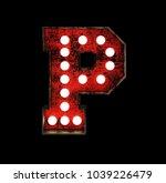 letter p. broadway style light...   Shutterstock . vector #1039226479
