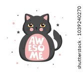 awesome cat  vector for t shirt ... | Shutterstock .eps vector #1039240270